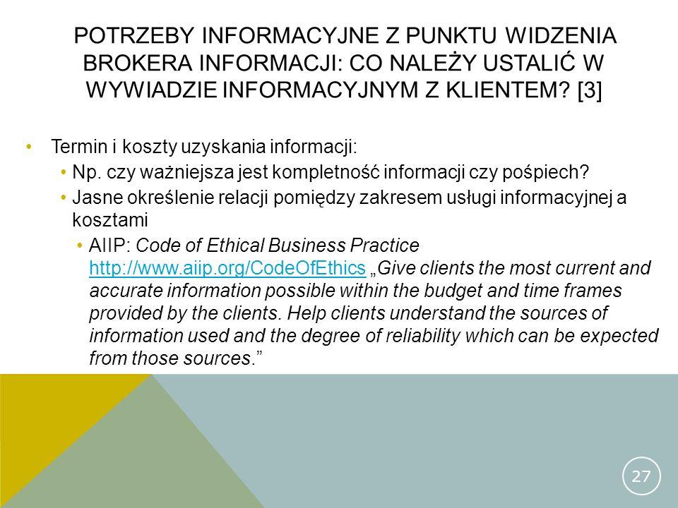 Potrzeby informacyjne z punktu widzenia brokera informacji: co należy ustalić w wywiadzie informacyjnym z klientem [3]